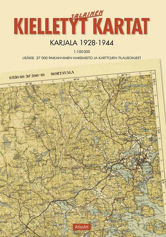 Kielletyt Kartat 1 Karjala 1928 1944 Kustannusosakeyhtio Atlasart