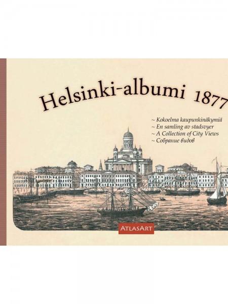 Helsinki-albumi 1877 — Kokoelma kaupunkinäkymiä