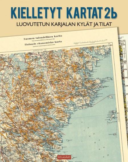 Kielletyt kartat 2b: Luovutetun Karjalan kylät ja tilat