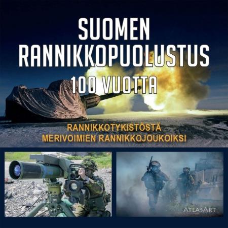 Suomen rannikkopuolustus 100-vuotta kirjan kansikuva